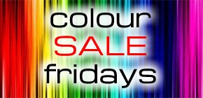 Colour Sale Fridays
