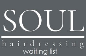 waiting list for hairdressing appointments at Soul hair salon Belfast